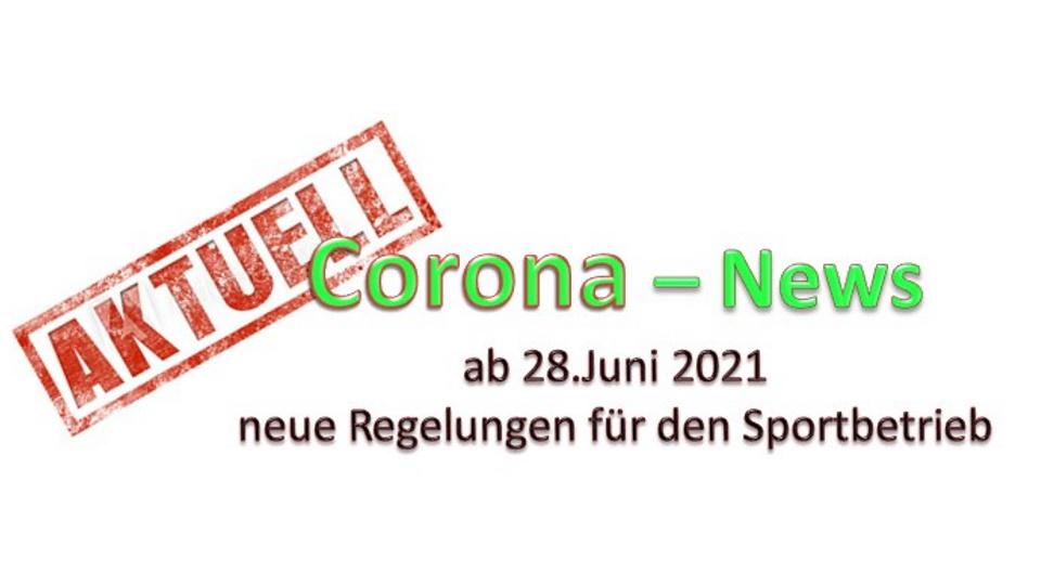 Neue Corona-Verordnung ab Montag, 28.Juni 2021